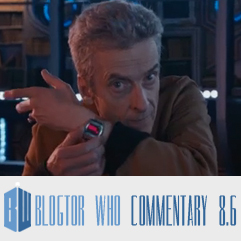 Doctor Who 8.6 - The Caretaker - Blogtor Who Commentary
