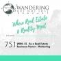 Artwork for Episode 75.1: WBNL 52 - Be a Real Estate Business Owner - Marketing