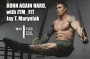 Artwork for Born Again Hard: An Interview with JTM_Fit - Jay T. Maryniak