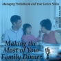 Artwork for Getting the Most Out of Your Family Meals