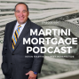 Artwork for The Kevin Martini Market Perspective|Martini Mortgage Podcast | 004