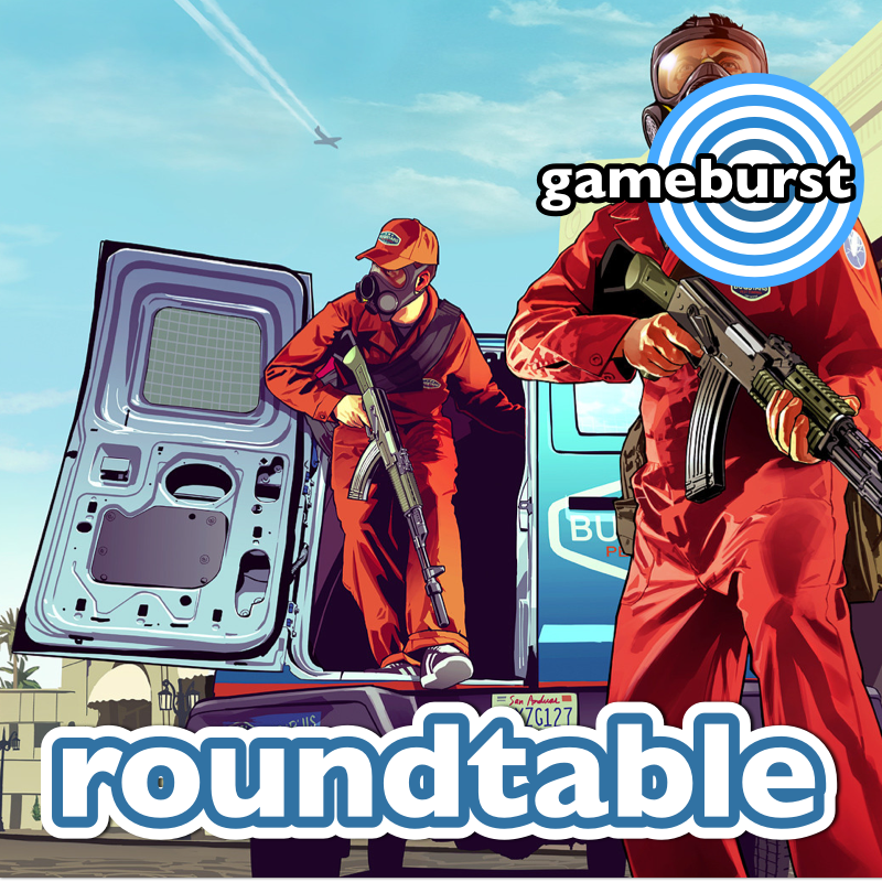 GameBurst Roundtable - GTA Series
