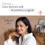 Artwork for Podcast Interview with Rashina Gajjar