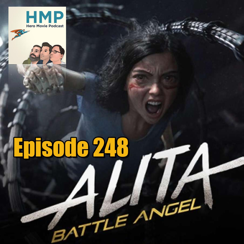 Episode 248- Alita Battle Angel