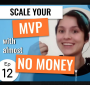 Artwork for Scale your MVP with almost no money