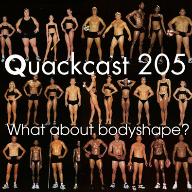 Episode 205 - What about bodyshape?