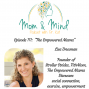 Artwork for 111: The Empowered Mama: Lisa Druxman