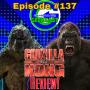 Artwork for Ep #137: Godzilla vs Kong Review!