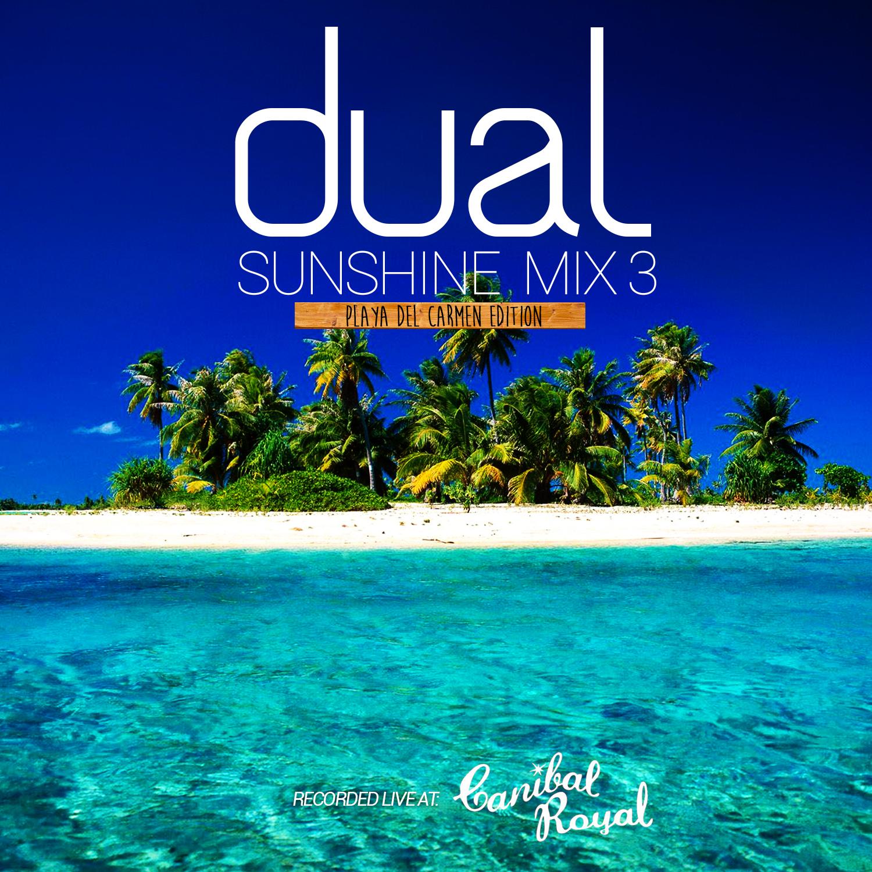 Dual Sunshine Mix 3 - Playa Del Carmen Edition