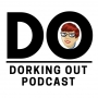 Artwork for Dorking Out Episode 138: The Holiday Edition