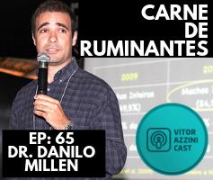 65. Carne de Ruminantes no Brasil e No Mundo | Prof Dr. Danilo Millen