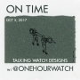 Artwork for Talking Watch Designs with @onehourwatch
