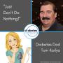"Artwork for ""Just Don't Do Nothing"" - Diabetes Dad Tom Karlya"