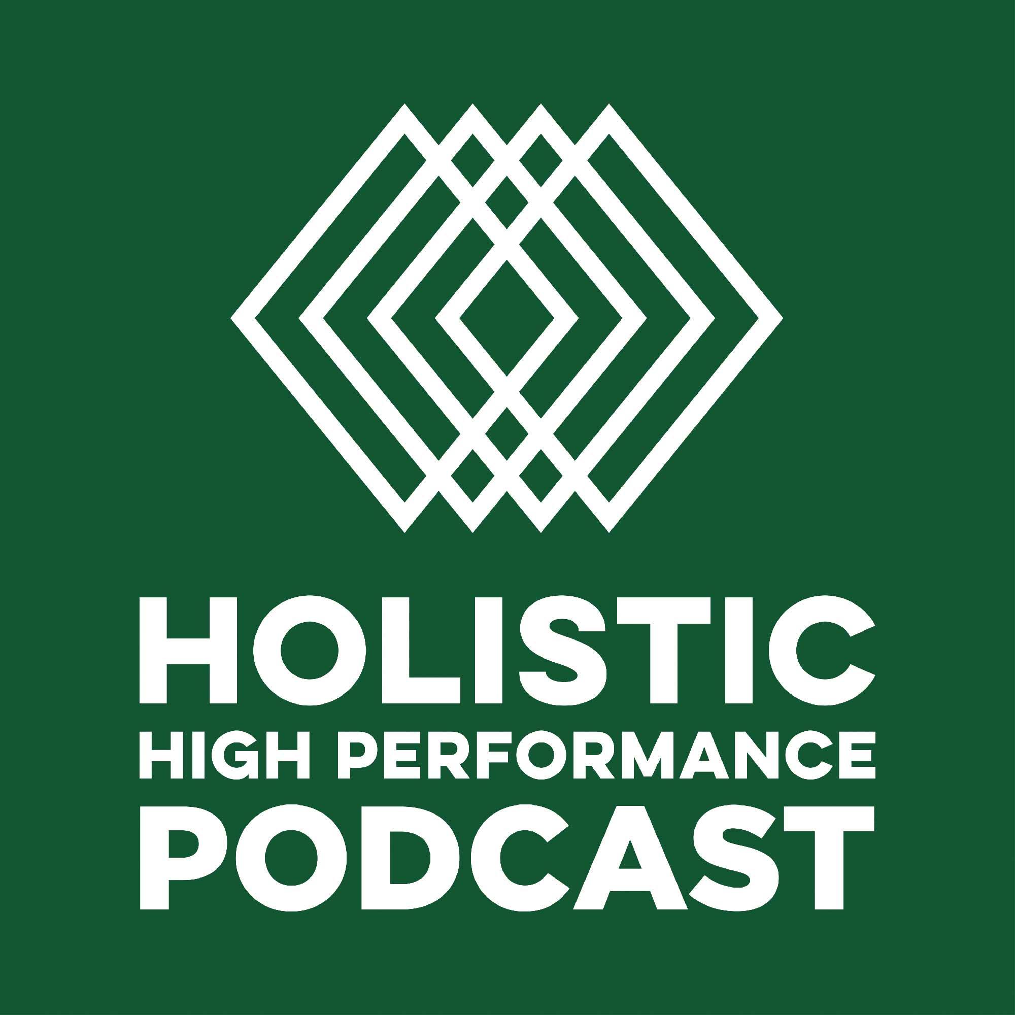 Holistic High Performance Podcast show art
