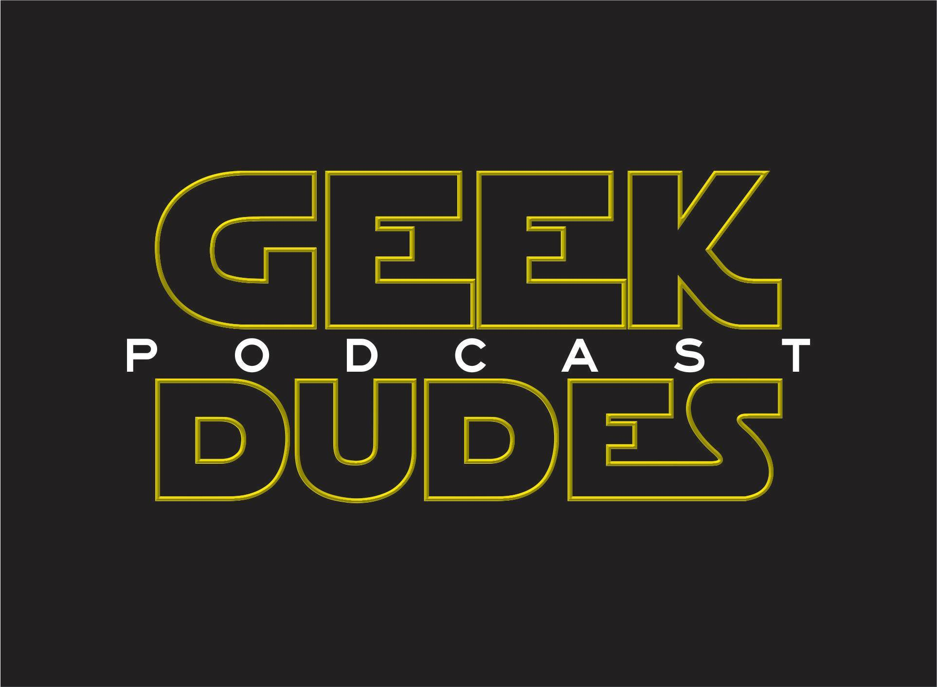 Geek Dudes S5 Ep17 Rogue One Trailer Discussion