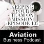 Artwork for Episode 107: Keeping Your Team On Mission