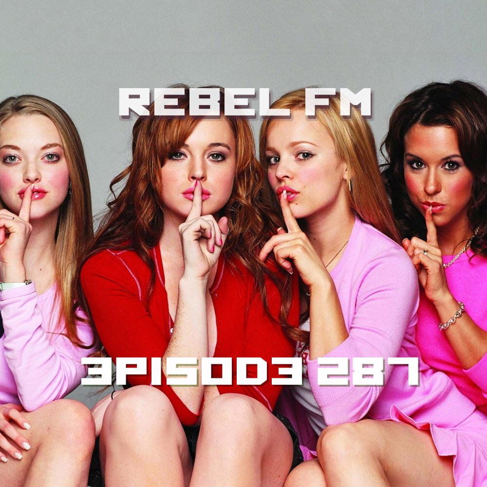 Rebel FM Episode 287 - 03/11/2016