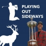 Artwork for Playing Out Sideways Podcast - Three Scots talk golf- Portugal Jails - Episode 33