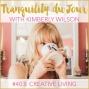 Artwork for Tranquility du Jour #403: Creative Living