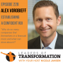 Artwork for 228: Alex Vorobieff: Establishing A Confident ROI