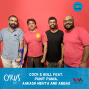 Artwork for Ep. 368: Cock & Bull feat. Punit Pania, Aakash Mehta and Abbas