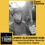 Artwork for 083 James Alexander Kum - Production Sound Mixer and Boom Operator from Gloucestershire, England