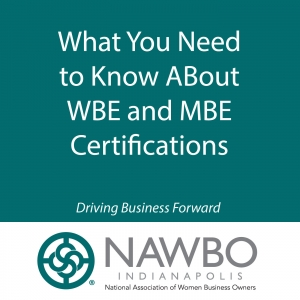 What You Need to Know About WBE and MBE Certifications