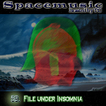 Spacemusic #59 File under INSOMNIA