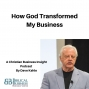 Artwork for How God Transformed My Business