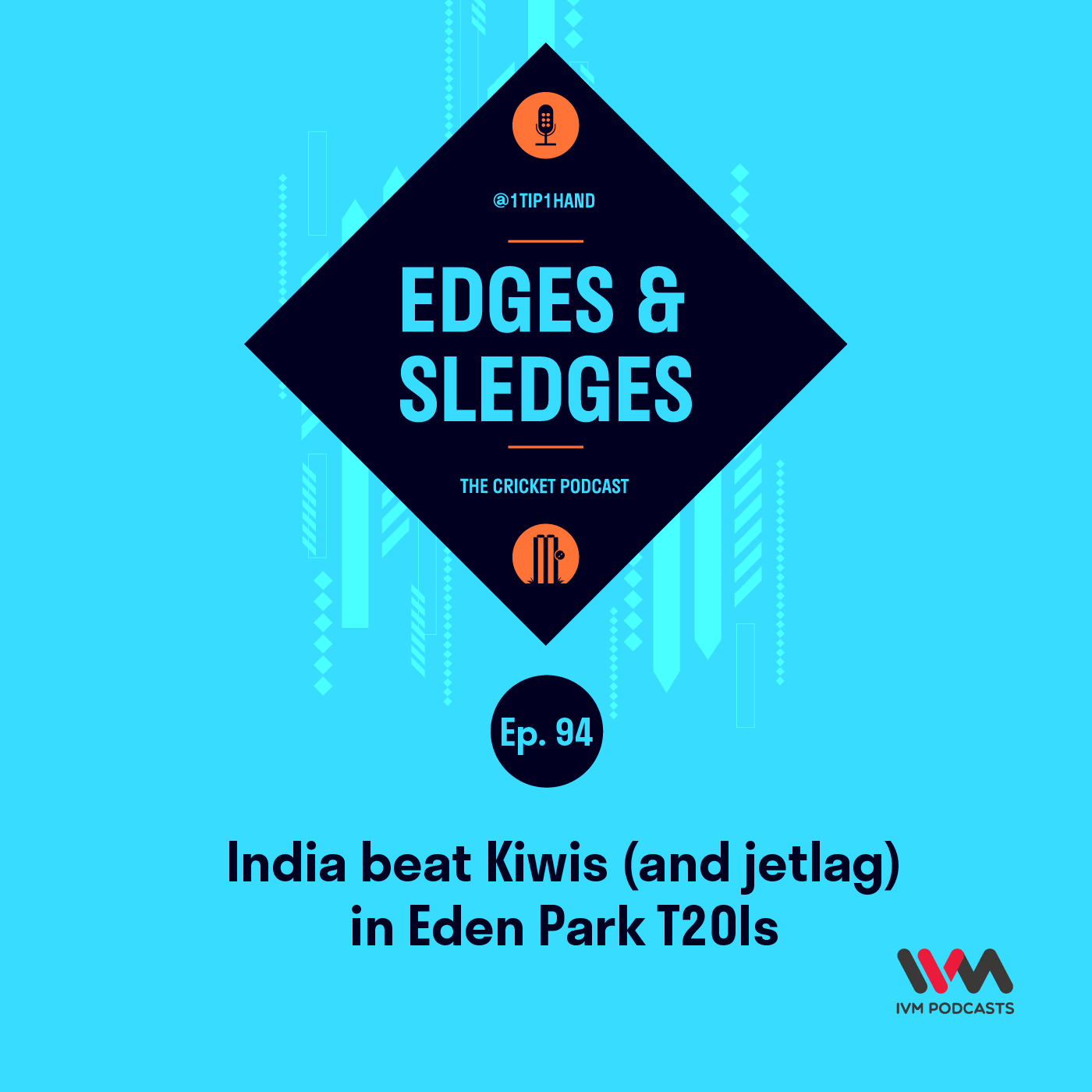 Ep. 94: India beat Kiwis (and jetlag) in Eden Park T20Is