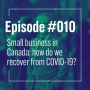 Artwork for  Small business in Canada: how do we recover from COVID-19?