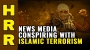 Artwork for News media CONSPIRING with Islamic terrorism