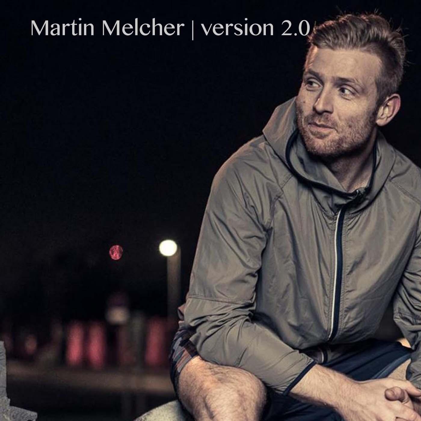 Martin Melcher | Version 2.0 show art