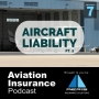 Artwork for Episode 7: Aircraft Liability PT. 2