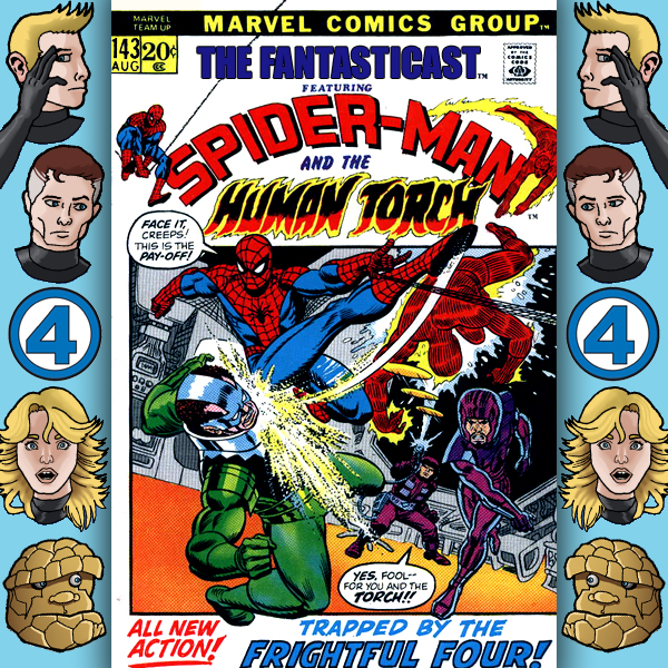 Episode 143: Marvel Team-Up #2 - And Spidey Makes Four