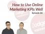 Artwork for Dodgeball Marketing Podcast #26: How to Use Online Marketing KPIs