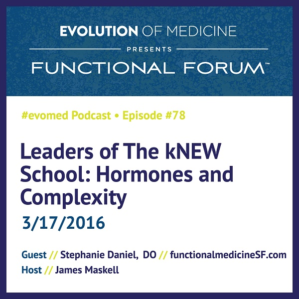 Leaders of The kNEW School: Hormones and Complexity