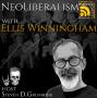 Artwork for Neoliberalism with Ellis Winningham