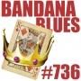 Artwork for Bandana Blues #736 - King Thing