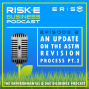 Artwork for An Update on the ASTM Revision Process with Julie Kilgore, Part 2