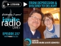 Artwork for EPISODE 237: From Depression and Discord to Delight | GUESTS: Deacon Mark & Kate Genovesi