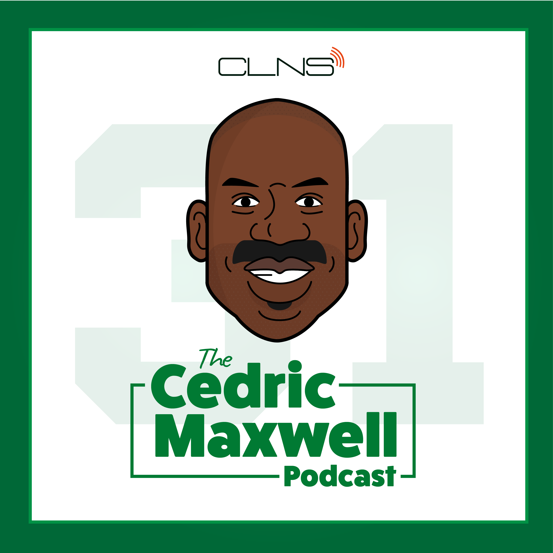 The Cedric Maxwell Podcast