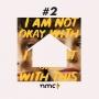 Artwork for #2 - Fiquem em Casa: I Am Not Okay With This