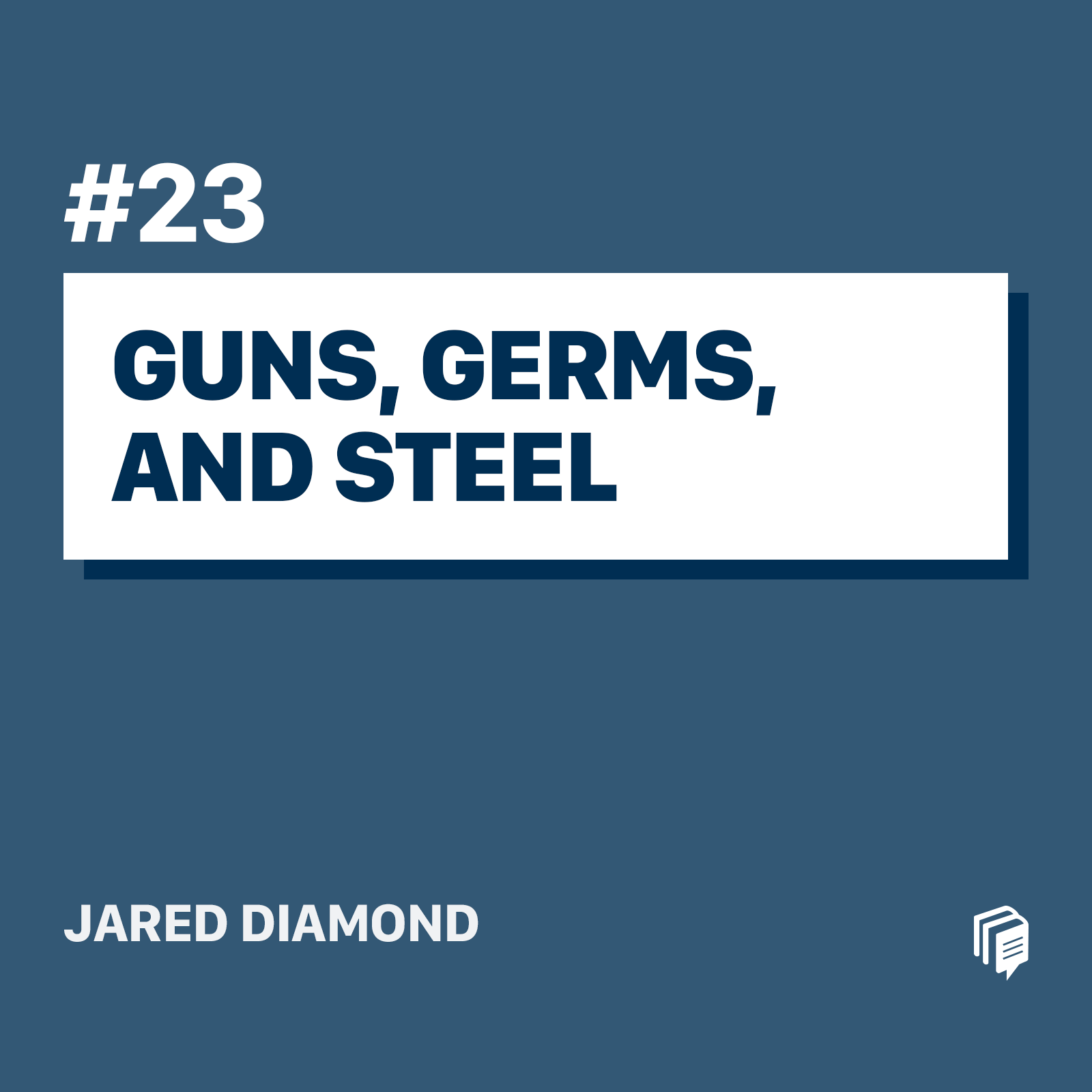 23: Guns, Germs, and Steel