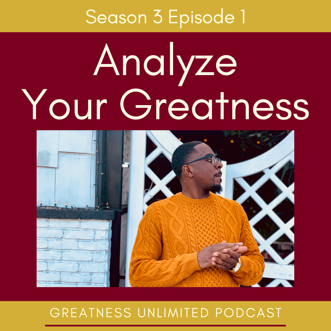 Analyze Your Greatness