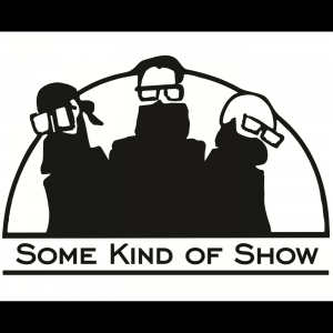Some Kind Of Show