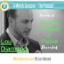 Artwork for Lou Diamond - Secrets of a Top Master Connector Revealed: 5 Minute Success - The Podcast