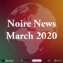 Artwork for March 2020 Noire News