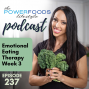 Artwork for 237: Emotional Eating Therapy Week 3 | Motivation and Mindset