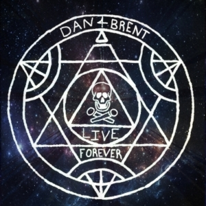 Dan and Brent Live Forever